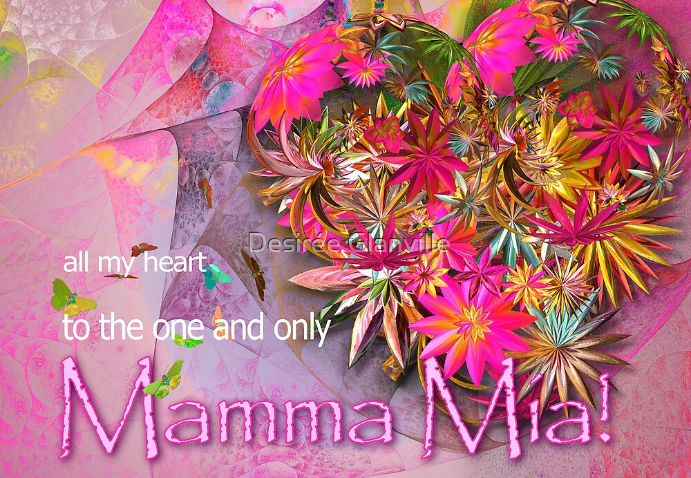 Mamma Mia! by Desirée Glanville