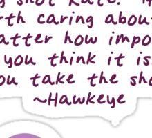 Hawkeye Quote (Matt Fraction) Sticker