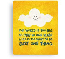 Happy cloud & the big, big world  Canvas Print