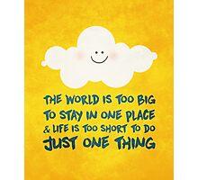 Happy cloud & the big, big world  Photographic Print
