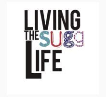 Living The Sugg Life by Jess Lynn