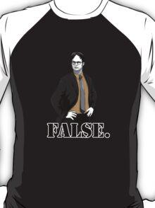 FALSE. T-Shirt