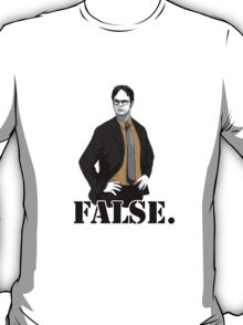 FALSE. T-Shirt
