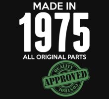 Made In 1975 All Original Parts - Quality Control Approved by LegendTLab