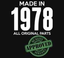 Made In 1978 All Original Parts - Quality Control Approved by LegendTLab