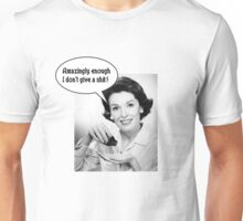 356 Give a Sh1t Unisex T-Shirt