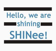 Hello, we are shining SHINee! by dotygonegreen