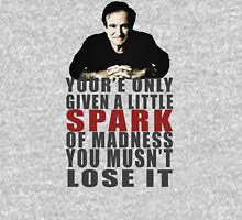Little spark of madness....don't lose it T-Shirt