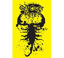 Get Over Here Photographic Print