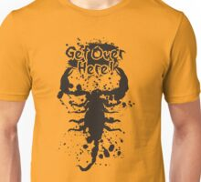 Get Over Here Unisex T-Shirt