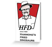 Hammond's fried dinosaurs Greeting Card