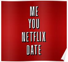 You Me Netflix Date Poster