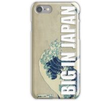 Big in Japan iPhone Case/Skin