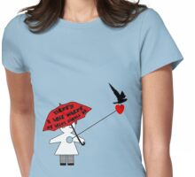 There's a hole where my heart should be Womens Fitted T-Shirt