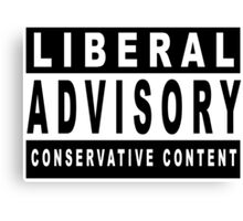 Conservative Content - Leans Right - Warning of Conservative Content - Pro-GOP - Republicans - Politics Canvas Print