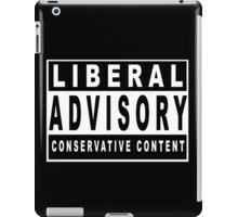 Conservative Content - Leans Right - Warning of Conservative Content - Pro-GOP - Republicans - Politics iPad Case/Skin