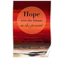 Hope Sees the Future Poster