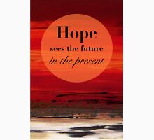 Hope Sees the Future Unisex T-Shirt