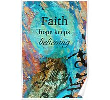 Faith - Hope Keeps Believing Poster