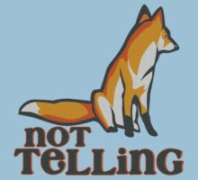 What Does the Fox Say - Ylvis Parody - Fox Say Meme - What the Fox Say - Fox Say - Not Telling Baby Tee