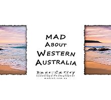 Bunker Bay Sunset - MAD About Western Australia by Dave Catley