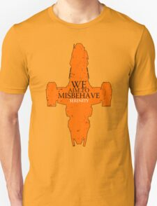 We Aim to misbehave - serenity t shirt, iphone case & more T-Shirt