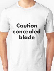 concealed blade T-Shirt