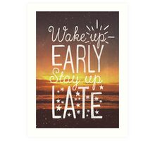 Stay Up Late Art Print