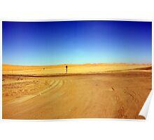"""The Stop Sign- Namib Desert"" Poster"