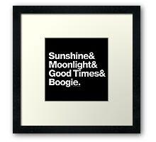 Sunshine, Moonlight & Boogie Ampersand Helvetica Getup Framed Print