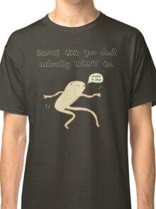 Dance Motivation Classic T-Shirt