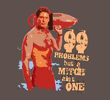 99 Problems But A Mitch Ain't One T-Shirt