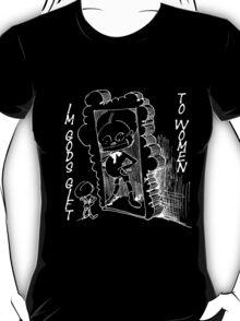 Gods gift to woman T-Shirt