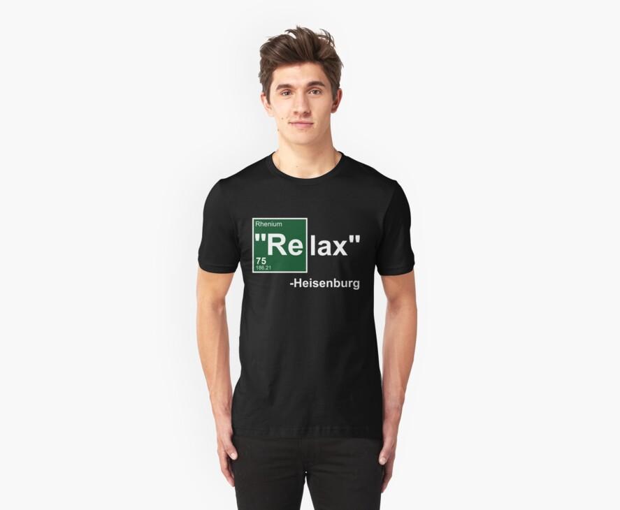 Breaking Bad Relax by gleekgirl