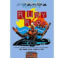 Ruby Rhod LIVE! Photographic Print