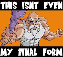 Master Roshi Not Even My Final Form Photographic Print