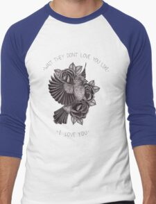 They Don't Love You Men's Baseball ¾ T-Shirt