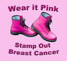 Wear It Pink Stamp Out Breast Cancer by MarkUK97