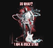 SO WHAT? I AM A ROCK STAR tee by SimoneYvette