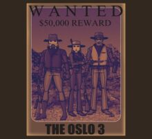 Wanted: the Oslo 3 by Donald Norby