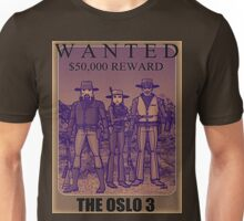 Wanted: the Oslo 3 Unisex T-Shirt