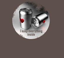i keep everything inside Unisex T-Shirt