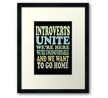 Introverts Unite Framed Print