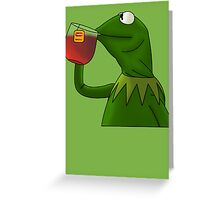 Kermit sipping tea (Redesign) Greeting Card
