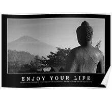 Enjoy your life Poster