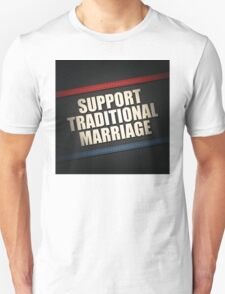 Support Traditional Marriage Unisex T-Shirt