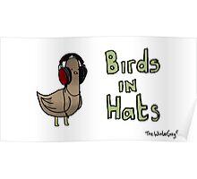 Birds in hats! Poster