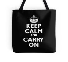 Keep Calm & Carry On, Be British! Blighty, UK, United Kingdom, white on black Tote Bag