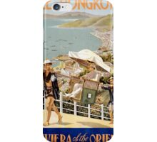 See Hong Kong the Riviera of the Orient Vintage Poster iPhone Case/Skin