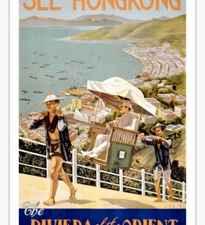 See Hong Kong the Riviera of the Orient Vintage Poster Sticker